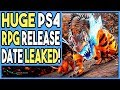 A HUGE PS4 RPG JUST HAD IT'S RELEASE DATE LEAKED!