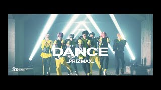 PRIZMAX 『DANCE』(INTL VERSION)