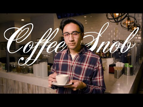 Coffee Snob / Meet Those People (Web Series) - Episode 4