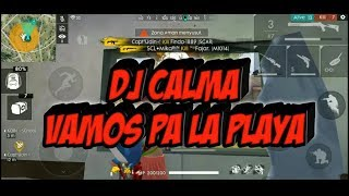 Download Mp3 Dj Calma Vamos Pa La Playa - Versi Free Fire | Fullbass Remix !!!