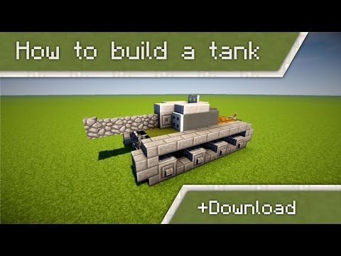 How to build a tank in Minecraft | +Download [Tutorial]