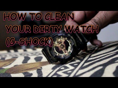 HOW TO CLEAN YOUR DIRTY WATCH? ( CASIO G-SHOCK )