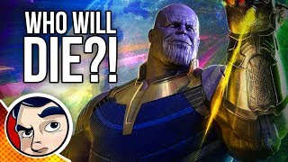 """Avengers Infinity War """"Who Will Die?"""""""