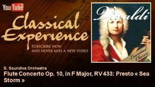 Antonio Vivaldi : Flute Concerto Op. 10, in F Major, RV 433: Presto « Sea Storm »