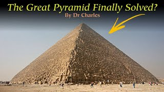 GREAT PYRAMID SOLVED... AFTER 100,000 YEARS!?