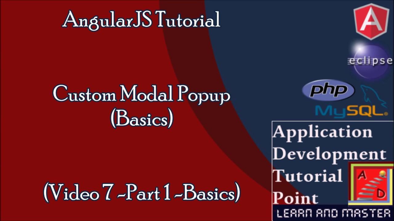Angularjs Tutorialbasics Video 7 Custom Modal Popup Page Youtube