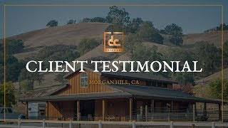 Custom Monitor Barn In Morgan Hill, Ca - Client Testimonial | Dc Building