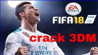 How to download fifa 18 and her reloaded  crack 3DM in pc
