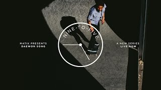 NINE-TO-FIVE: DAEWON SONG