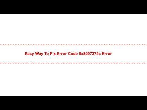 Easy Way To Fix Error Code 0x8007274c Error