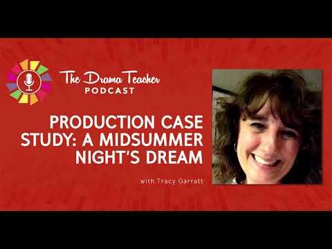 Production Case Study: A Midsummer Night's Dream
