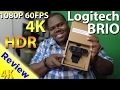 Logitech Brio Review HDR 4k Webcam In Depth Review