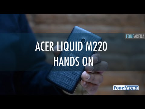 Acer Liquid M220 Hands On