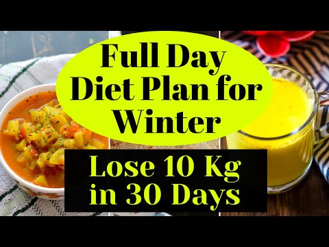 Winter Diet Plan – How to Lose Weight Fast 10Kg in Winter   Full Day Diet Plan for Weight Loss