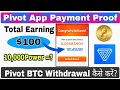 Pivot App Payment Proof | How to Withdraw Bitcoin From Pivot App