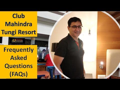 Club Mahindra Tungi Resort FAQs | Club Mahindra Lonavla FAQs