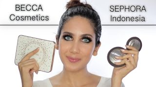 BECCA Cosmetics Review & Tutorial | Sephora Indonesia | suhaysalim