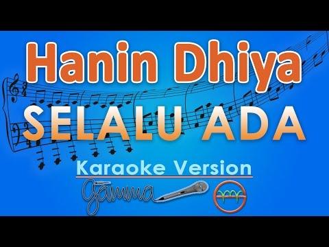 Hanin Dhiya - Selalu Ada (Karaoke) | GMusic