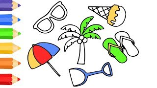Drawing Holiday Summer w How to Draw Set of Beach Accessories w Coloring Pages For Kids