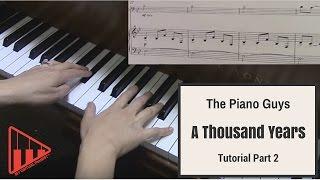 A Thousand Years- Christina Perri- The Piano Guys tutorial part 2