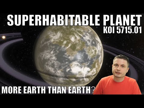 Possible Discovery of a Superhabitable Planet - More Earth Than Earth?