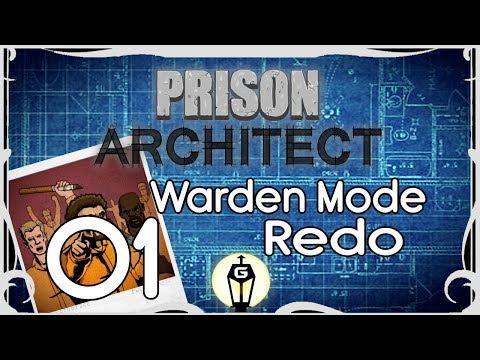 Secure | Let's Play Prison Architect Warden Mode Redo Ep 1 (Prison Architect Update 13)
