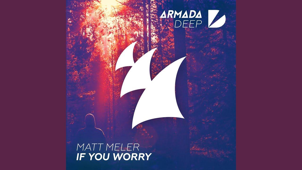If You Worry (Original Mix) - YouTube