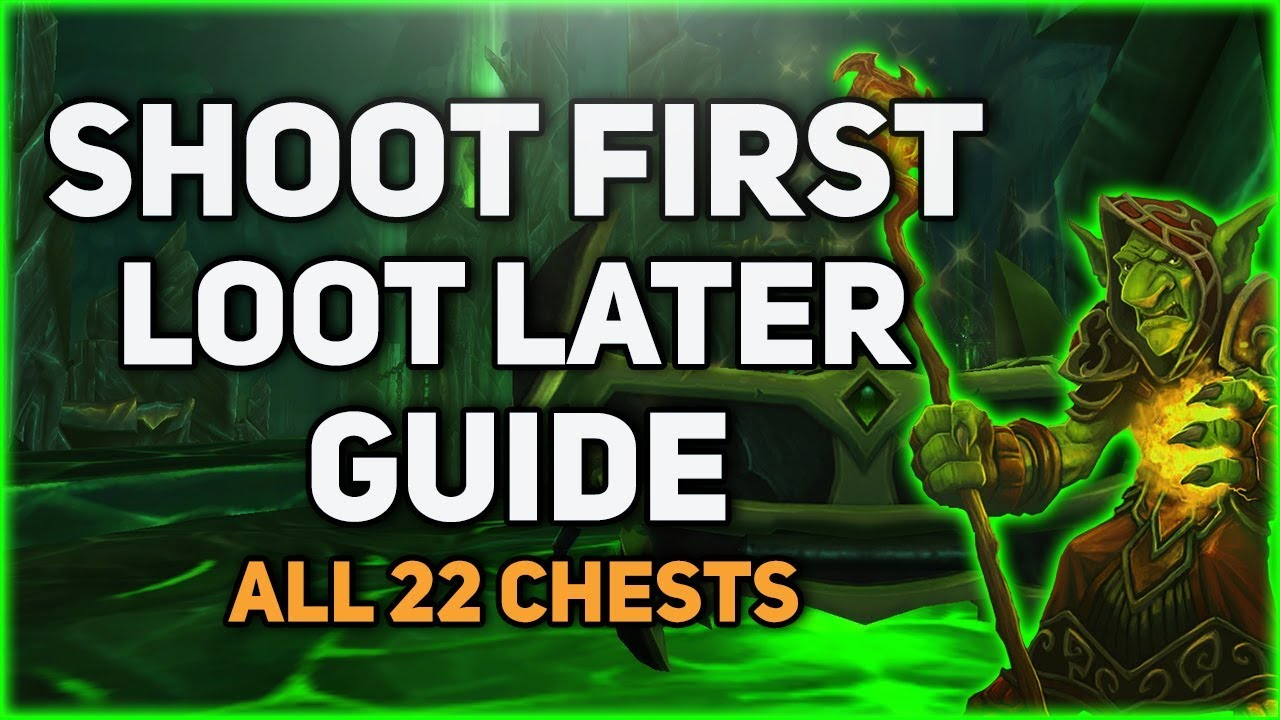 Shoot First, Loot Later | All 22 Chests In One Video!