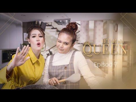 Iftar Ala Queen - Episod 7
