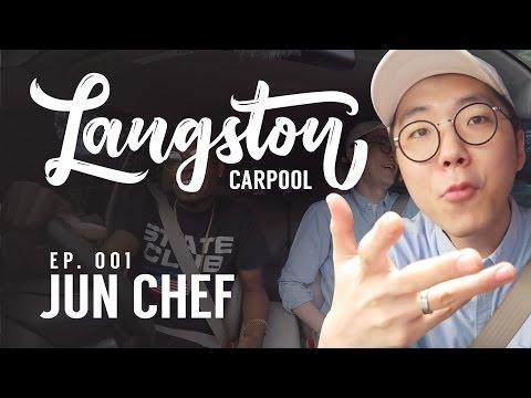 LANGSTON'S CARPOOL KARAOKE 001 - WITH JUN CHEF!