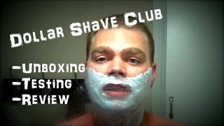 Dollar Shave Club   Unboxing, Razor Testing & Review