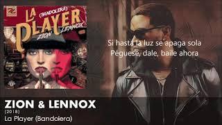 La Player   - Zion Y Lennox Bandolera 2018