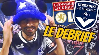DEBRIEF SNAKILL - MALCOM DOU BRAAAASIIIIIIIIL - Lyon Bordeaux 3 - 3