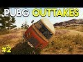 PUBG OUTTAKES #2 - PlayerUnknown's Battlegrounds Highlights