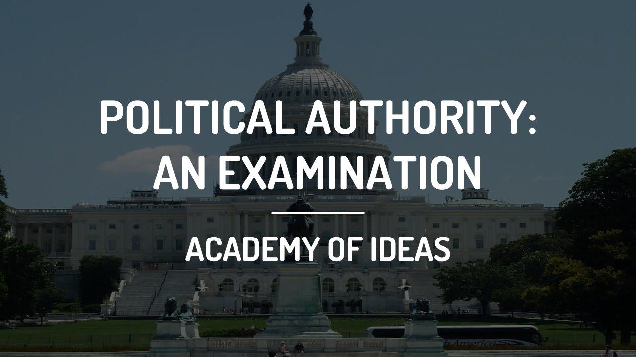Political Authority - An Examination