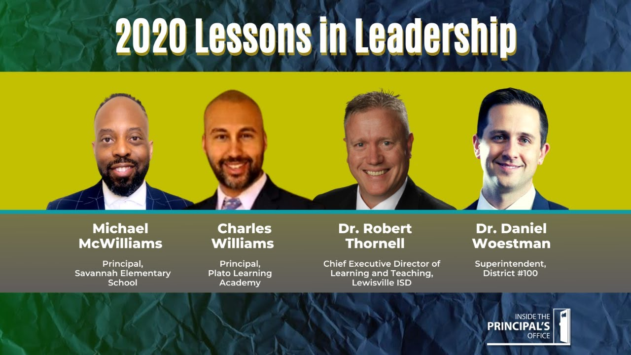 2020 Lessons in Leadership | Inside the Principal's Office