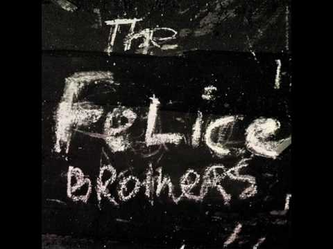 The  Felice Brothers-Run Chicken Run