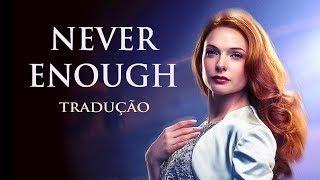 """Loren Allred - Never Enough (Tradução em Português)   Trilha do filme """"O Rei do Show"""""""