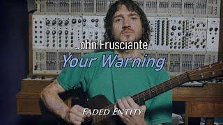 John Frusciante - Your Warning (Sub. Español - Lyrics)