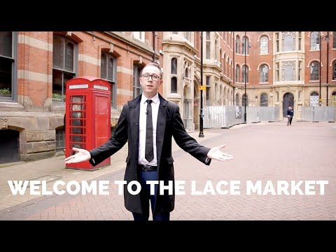 Welcome To Nottingham's Lace Market