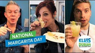 National Margarita Day   Elvis Duran Exclusive