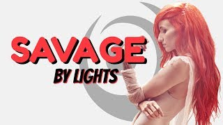 "LIGHTS ""SAVAGE"" (feat. Josh Dun) LYRICS"