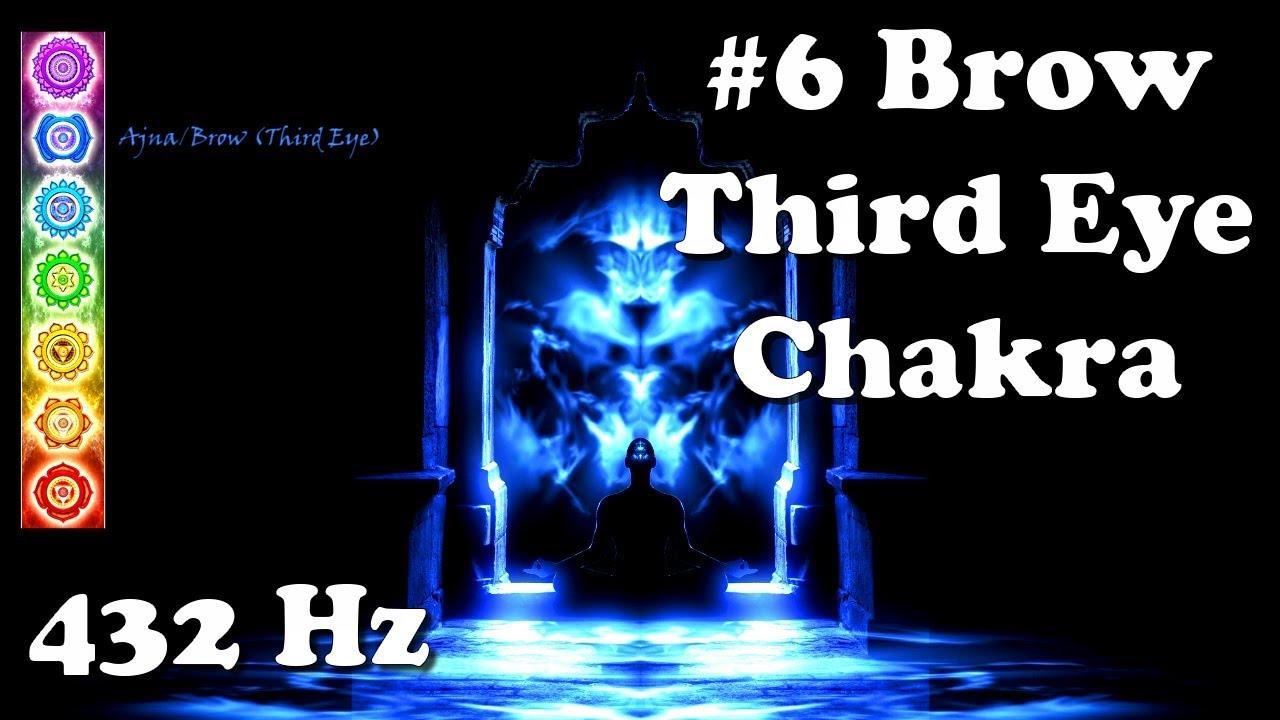 Ultimate Chakra – #6 Brow/Ajna/Third Eye (432 Hz – Tuning, Balancing)