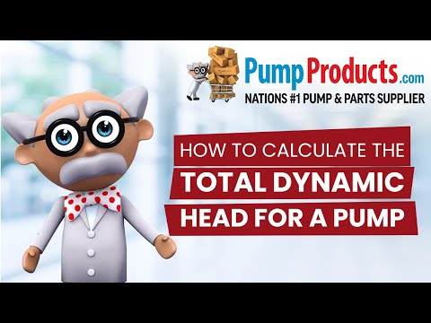 How to Calculate Total Dynamic Head For a Pump