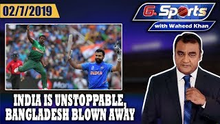 India is Unstoppable, Bangladesh Blown Away   G Sports With Waheed Khan, 2nd July 2019