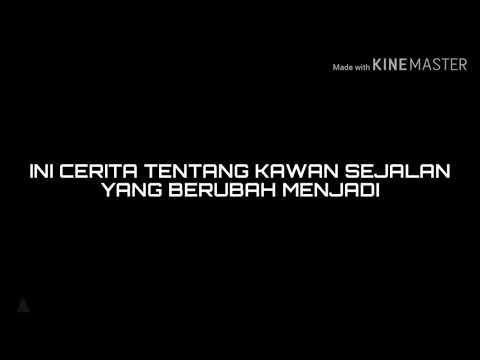 CERITA TENTANG KAWAN SEJALAN - (Lirik)