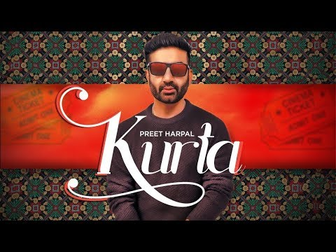 Kurta | Preet Harpal | New Punjabi Song | Jaymeet | Latest Punjabi Songs 2018 | Lehnga | Gabruu