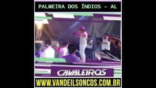 CAVALEIROS  DO  FORRÓ  AO VIVO  EM  PALME