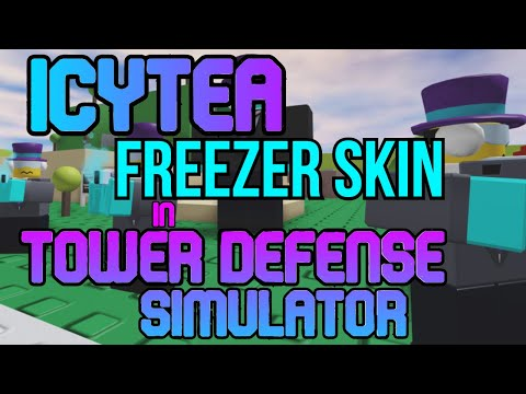 HOW TO GET THE ICYTEA FREEZER SKIN CODE (Tower Defense Simulator)
