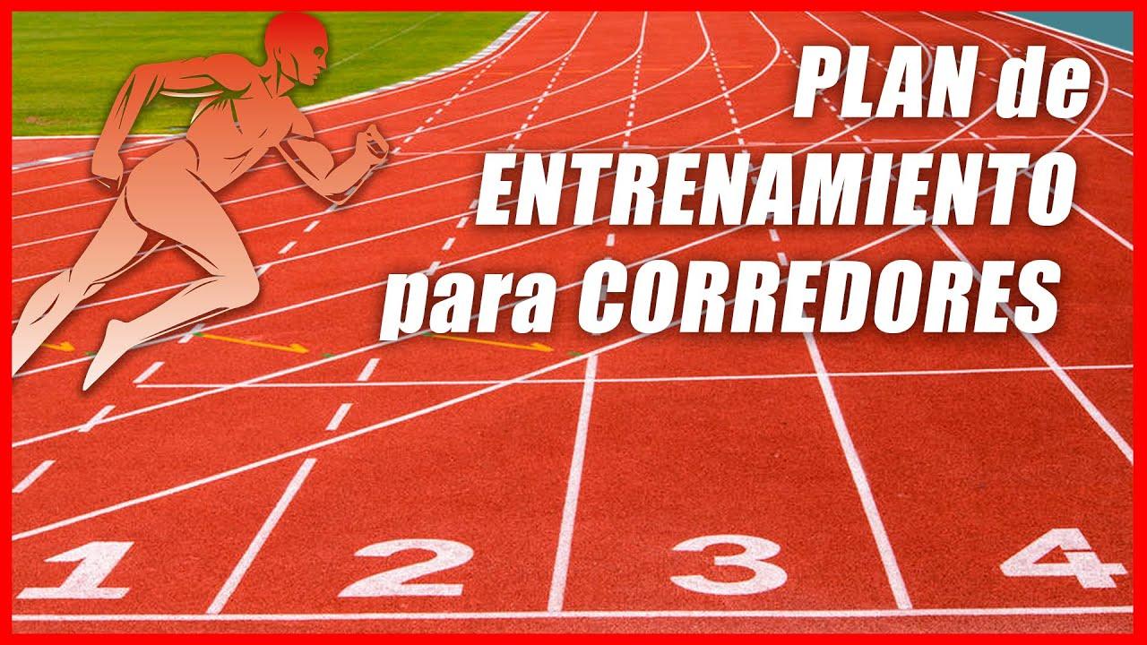 Plan de entrenamiento para corredores.